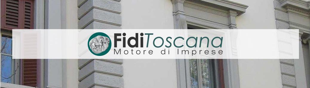 Fidi Toscana– Approvata da Banca d'Italia l'iscrizione all'art. 106 TUB